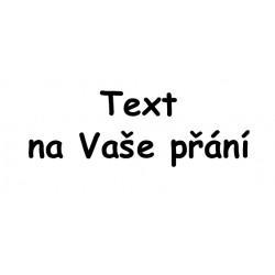 Samolepka s textem na přání- 50 znaků textu