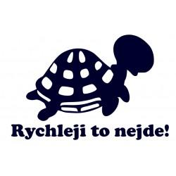 Samolepka na auto- želva- Rychleji to nejde!
